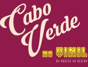 "Mindelo hosts exhibit ""Cabo Verde no Vinil"""