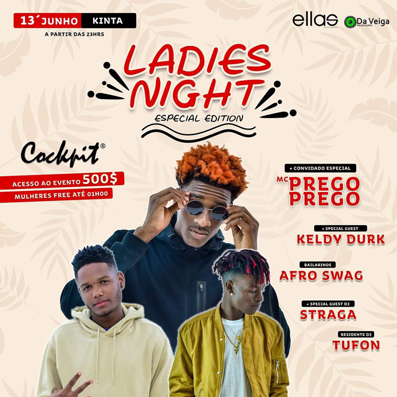 """Ladies Night"" com MC Prego, Keldy Durk, Afro Swag no Cockpit Night Club"